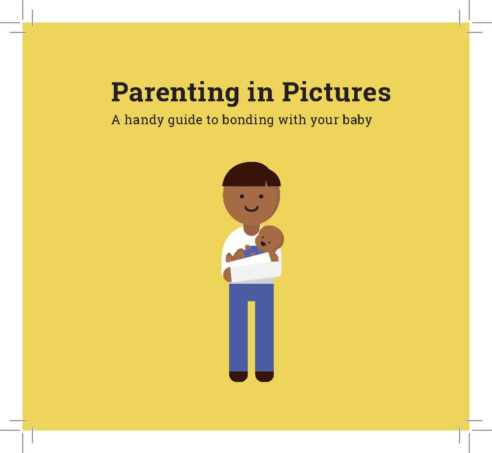 The cover of  Parenting in Pictures , which is given to fathers as part of a suite of materials provided to prepare them for new parenthood.