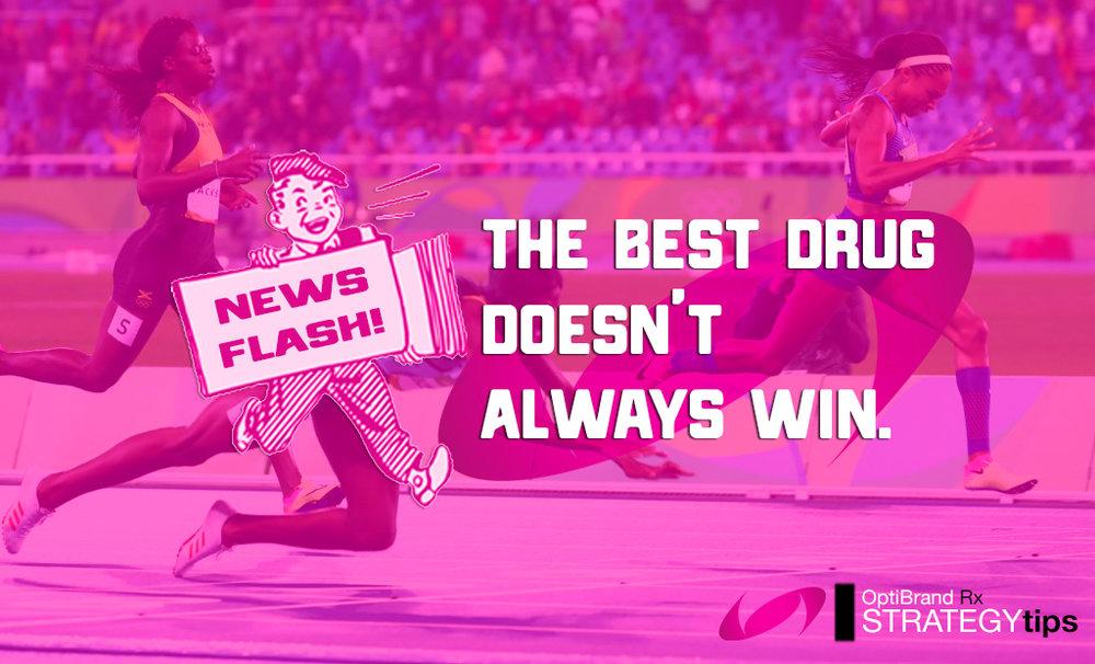 The_Best_Drug_Doesnt_Win.jpg
