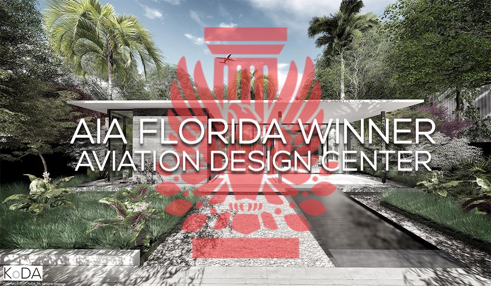 2017 AIA Florida Merit of Excellence - Aviation Design Center Unbuilt Project