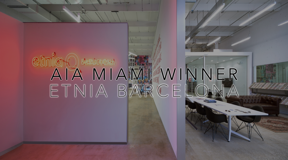 2017 AIA Miami Honor Award of Excellence - Etnia Barcelona Built Project