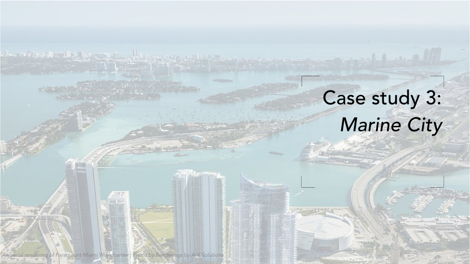The third and final case study is our look at the city. Again, inspired by the Metabolists, like Kenzo Tenge's plan for Tokyo Bay, we're currently looking at a design proposal to urbanize Biscayne Bay.