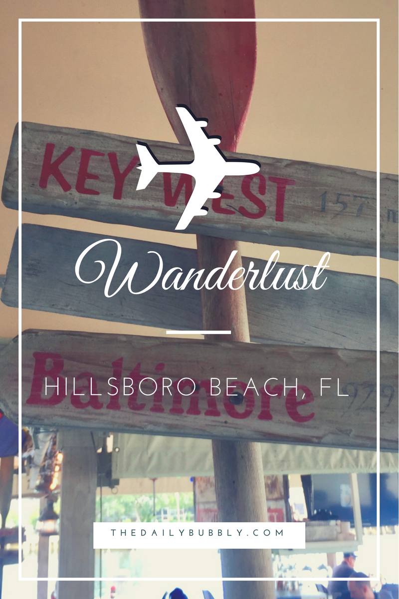 WanderLust-My-Trip-To-Hillsboro-Beach-Florida