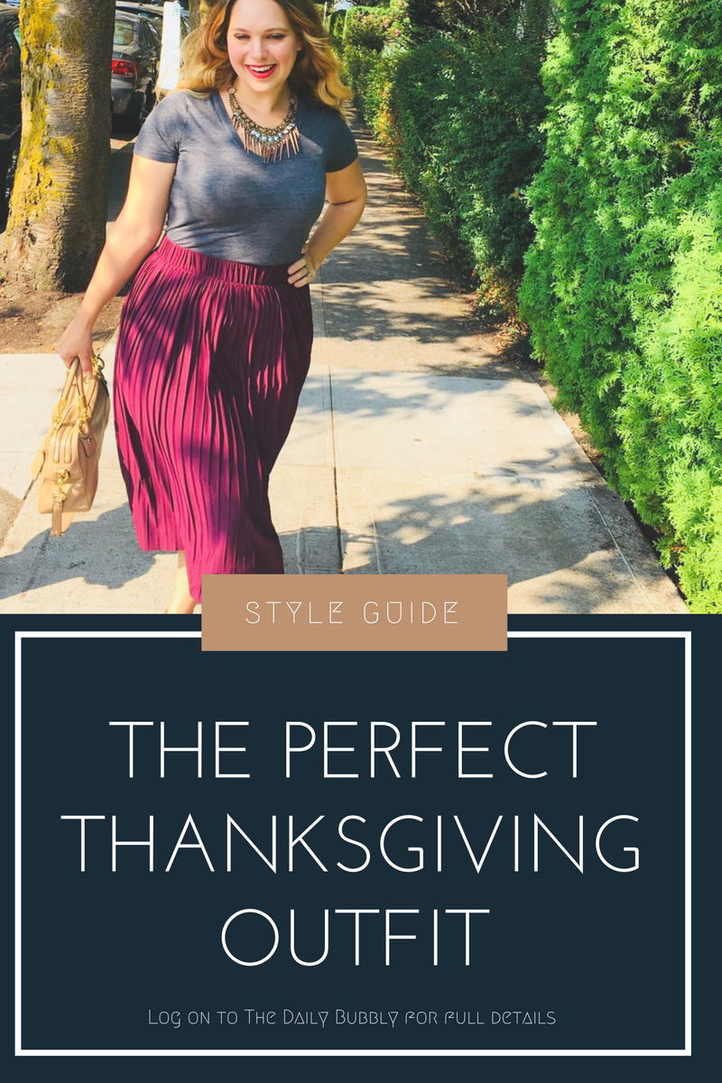 Style-guide-The-Perfect-THANKSGIVING-outfit-The-Daily-Bubbly-1.png