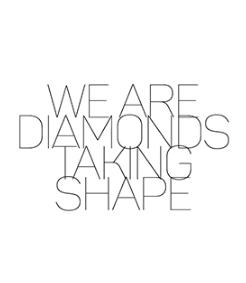 Diamonds Taking Shape