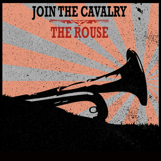 Join_the_Cavalry_The_Rouse.jpg