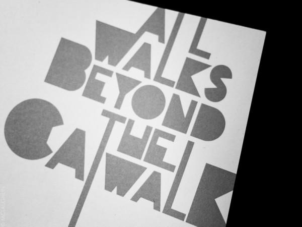 All Walks Beyond the Catwalk