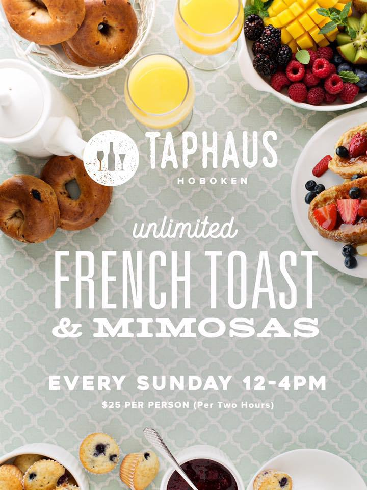 - Come to TapHaus Hoboken for the best bottomless Mimosas and French Toast in Hoboken!