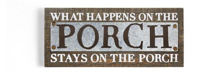 What Happens on Porch Plaque $19.95