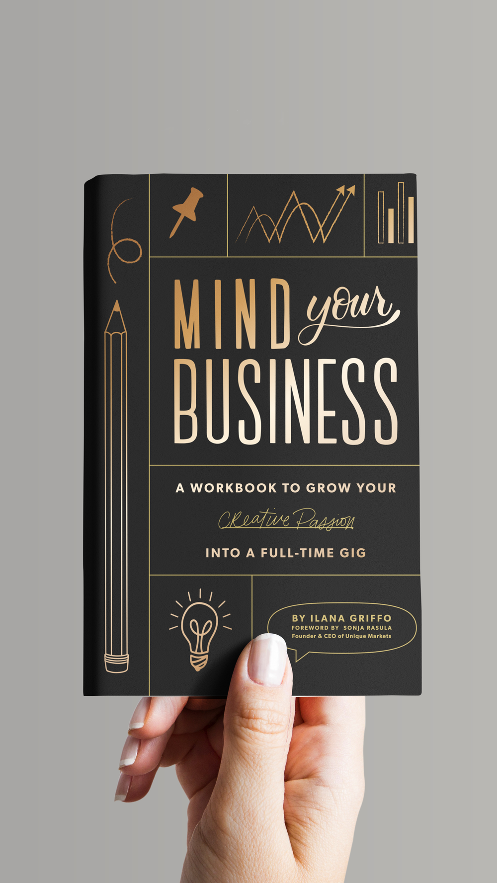 Mind Your Business - by Ilana Griffo