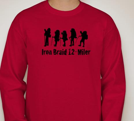 - You get an Iron Braid 12-Miler Tee Shirt!