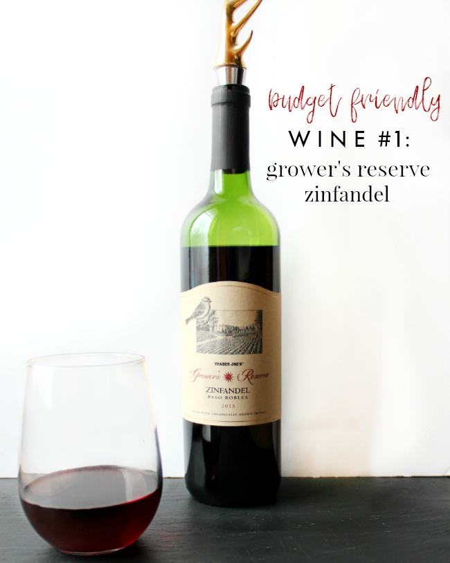 trader joes wine under $10: grower's reserve zinfandel