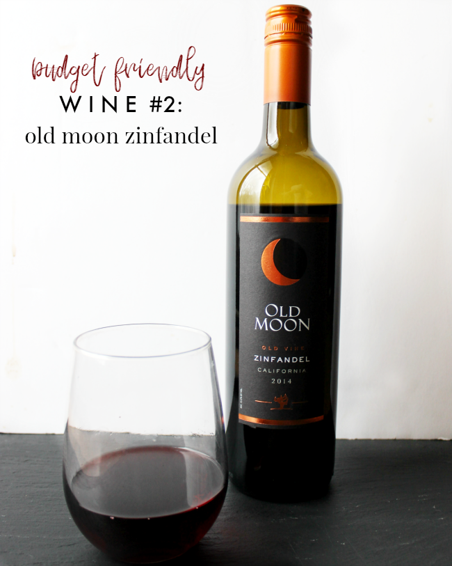 Trader Joe's Wine Under $10- Old Moon Zinfandel