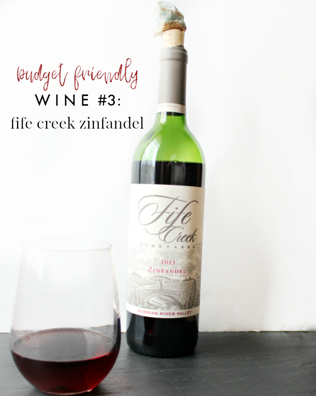 Trader Joe's Wine Under $10: Fife Creek Zinfandel