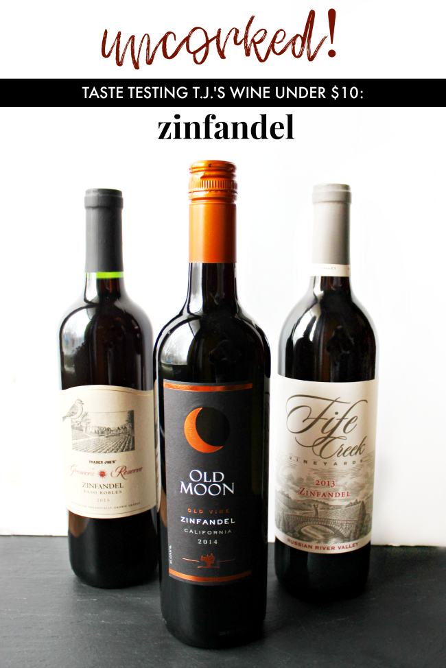 Uncorked! Reviewing Trader Joe's Best Budget Friendly Wines Under $10 -- Zinfandel | La Petite Farmhouse