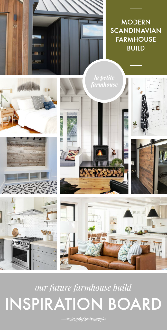 Modern Scandinavian Farmhouse Build Inspiration Board La Petite