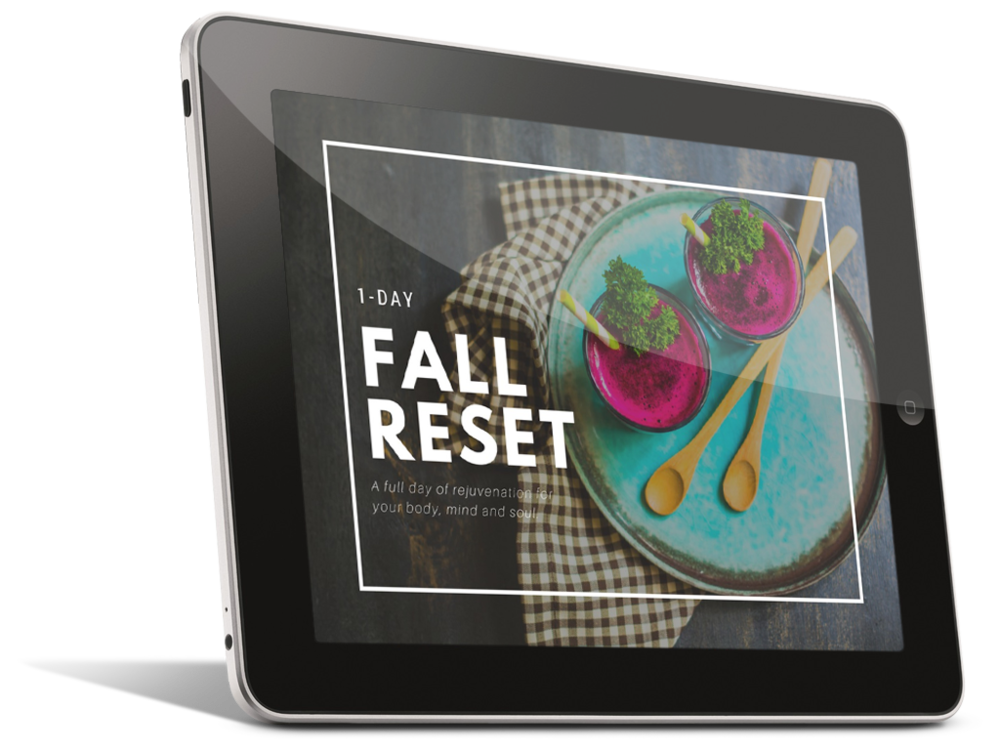exhausted? overworked? it may be time for a reset. Click the image to get your Free 1-Day Fall Reset.