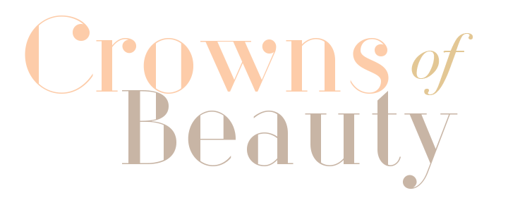 Crowns of Beauty