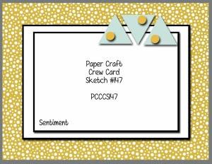 http://www.papercraftcrew.com/pcccs-147-card-sketch/