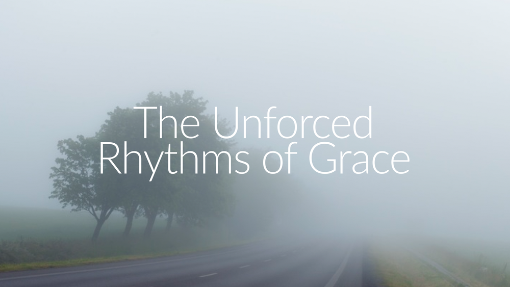 Jen Wise // Unforced Rhythms of Grace