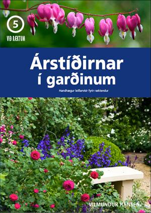 ÁRstíðarnar í garðinum KOSTAR 5.500 KR.