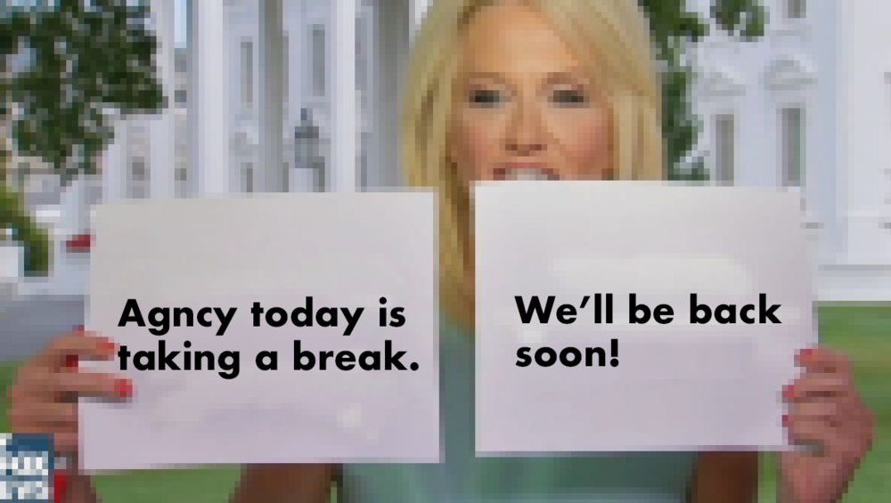 Agncy today - we'll be back soon.png