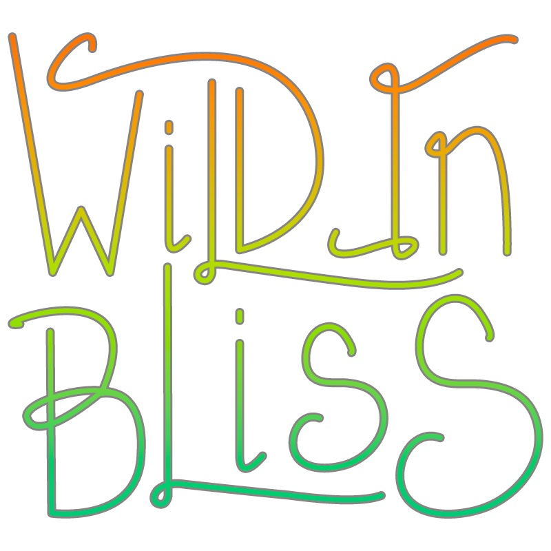 Wild In Bliss