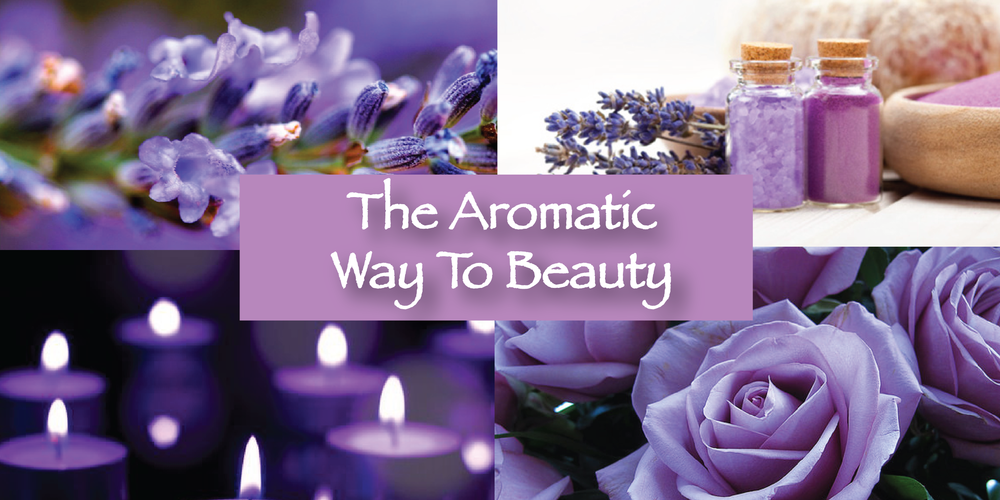 THE AROMATIC WAY TO BEAUTY