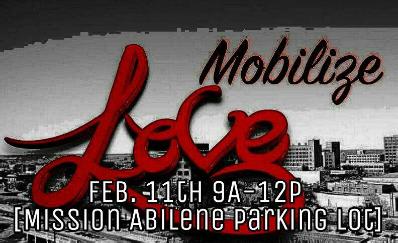 mobilize-love-february-abilene-texas
