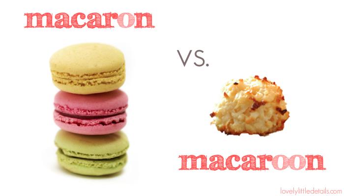 macaron vs macaroon from lovelylittledetails.com