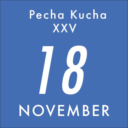 Pecha Kucha 25