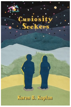 The front cover of Curiosity Seekers by Karen b. Kaplan, cover design by Krista Dedrick Lai, Author name by Glen Charlow