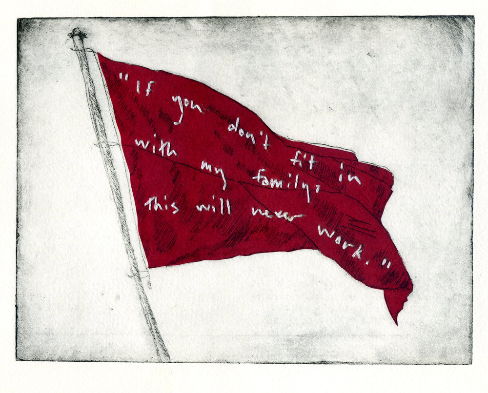 Red Flag Series: Family Shelley Chamberlin, 2015 Intaglio and chine-colle with hand-embroidered text