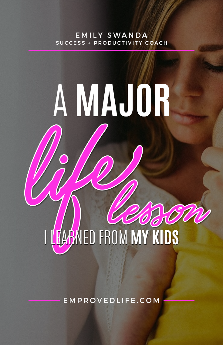 I have learned lots of lessons since becoming a mother. Lessons I don't think I would've learned had I not had children; at least not to the degree that I've learned them.