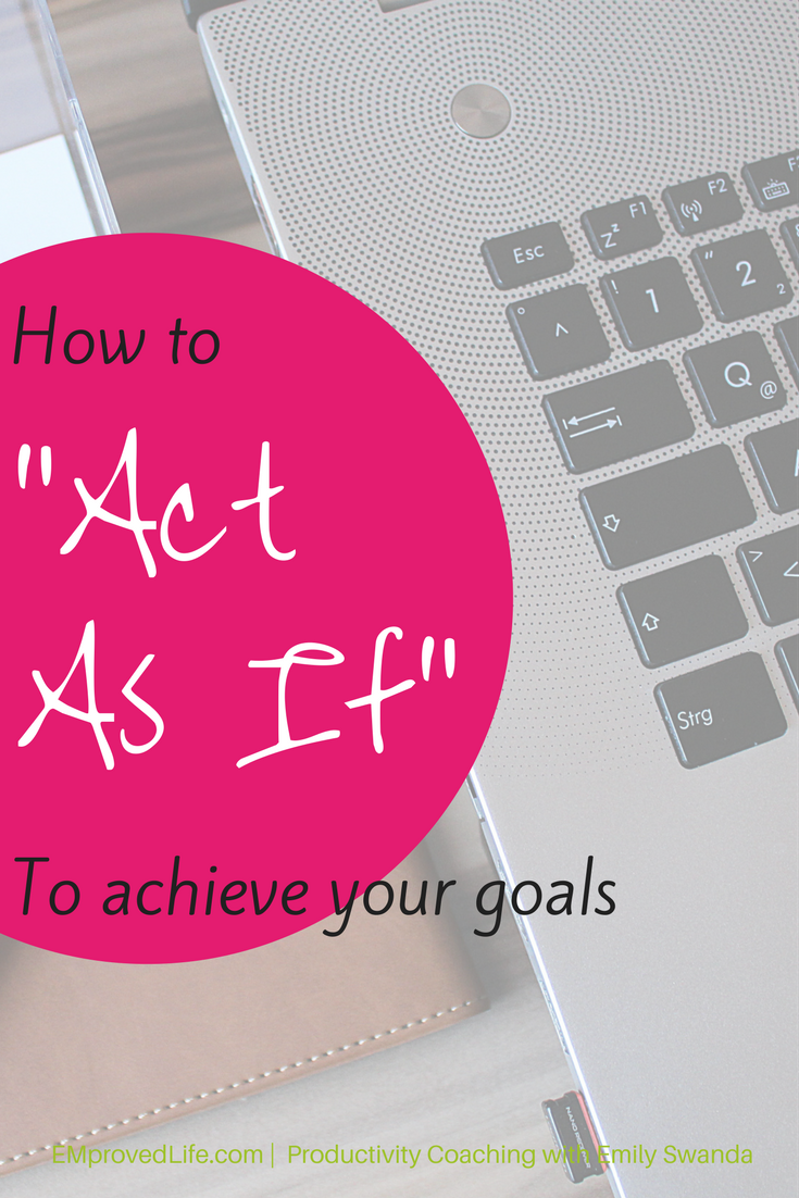 Blog-_Act_as_If...And_then_You_Can.png