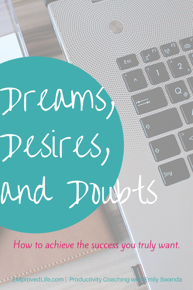 Blog-_dreams_desires_and_doubts,_oh_my.png