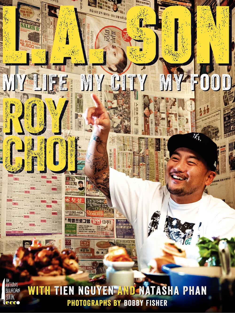 roy choi's L.A. Son