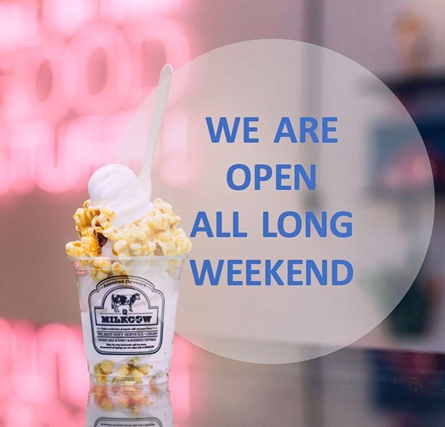 Come and visit Milkcow. We're open all long weekend. . Fri & Sat: 12pm to 11pm Sun: 12pm to 10pm