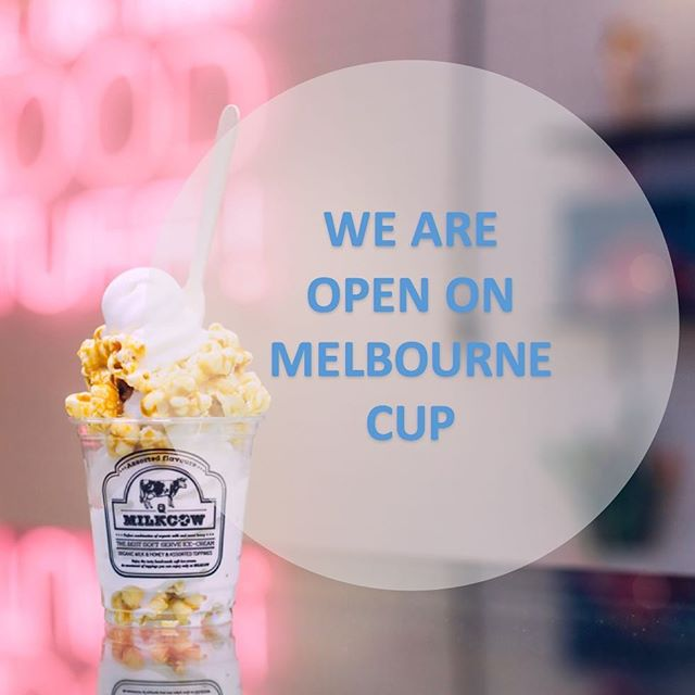 Fancy some ice-cream, milkshakes and desserts on Melbourne Cup? Come and visit us from 12pm to 10pm @milkcowau