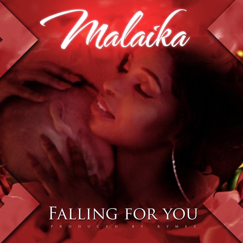 Malaika - falling for you.jpg