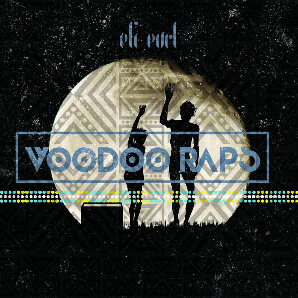 Eli Earl - Voodoo Raps cover-art.jpg