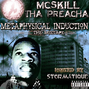 Metaphysical Induction - The Mixtape (2011) by McSkill ThaPreacha.jpg