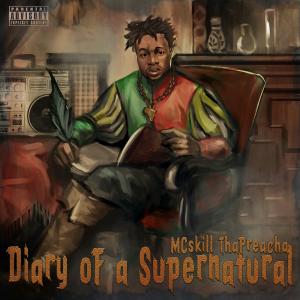 Diary of a Supernatural (2016) by McSkill ThaPreacha.jpg