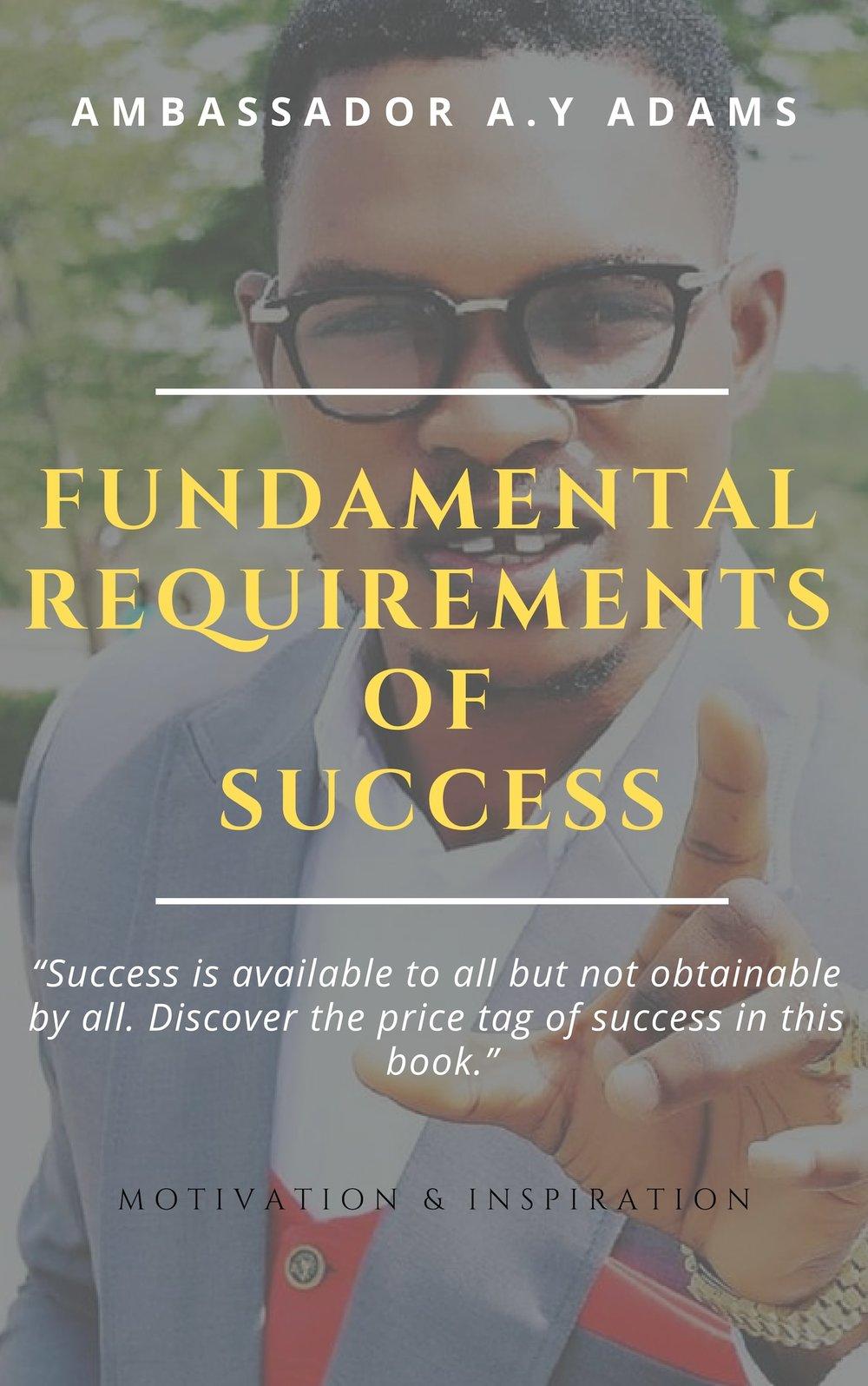 Fundamental-Requirements-of-Success-by-AY-Adams.jpg