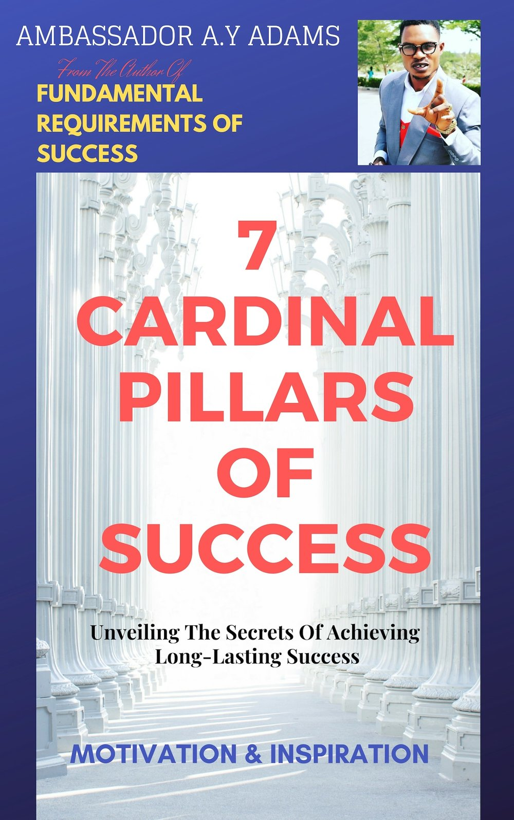 7-cardinal-pillars-of-success-by-ay-adams.jpg