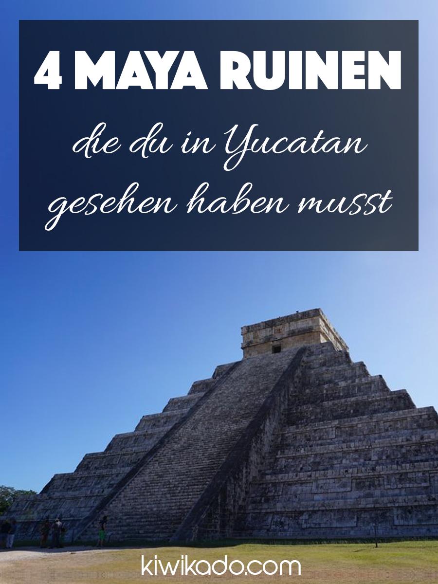 4 Maya Ruinen die du in Yucatan gesehen haben musst Pinterest