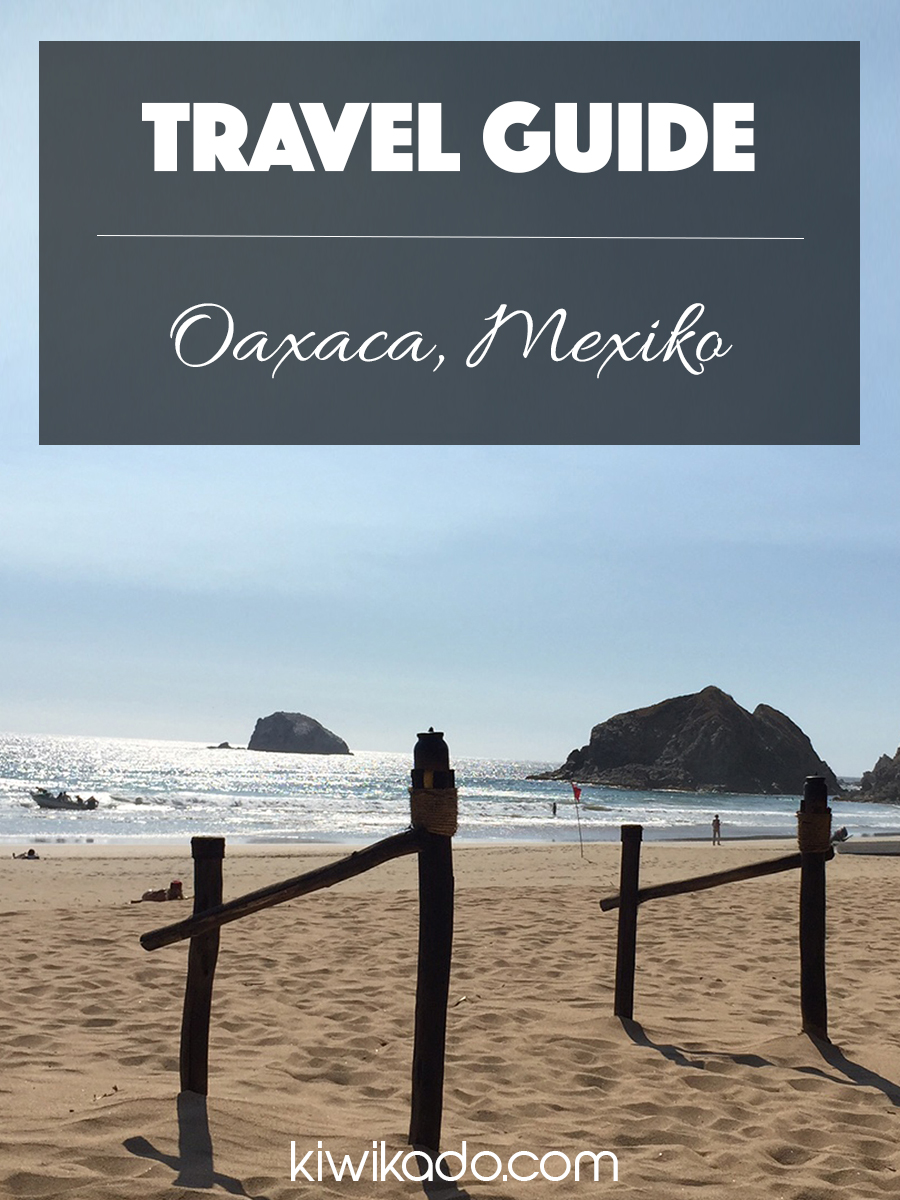 Oaxaca Mexiko Travel Guide Pinterest