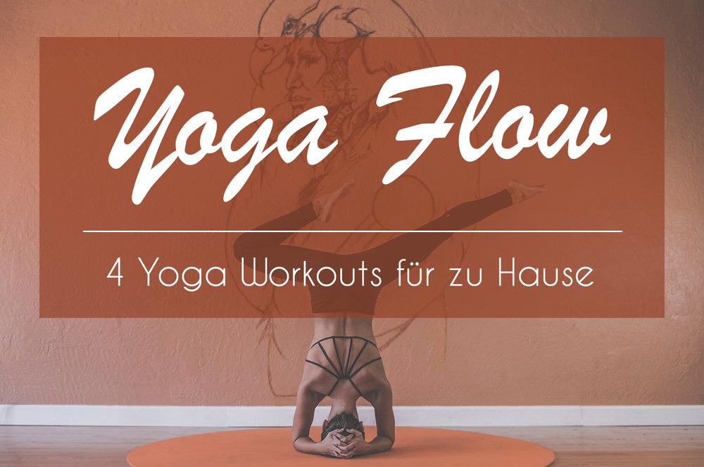 Yoga Flow - 4 Yoga Workouts für zu Hause