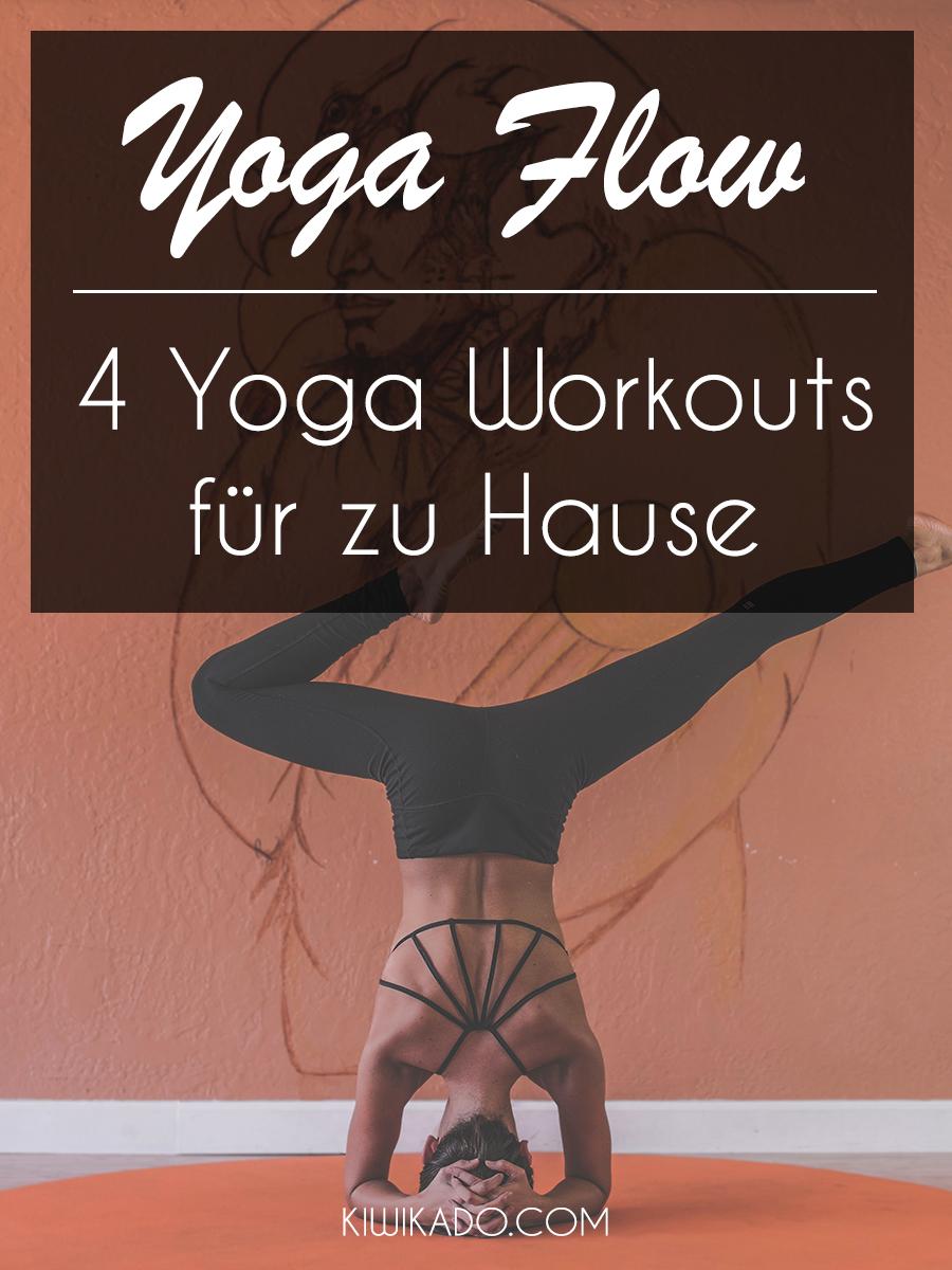 Yoga Flow - 4 Yoga Workouts für zu Hause Pinterest