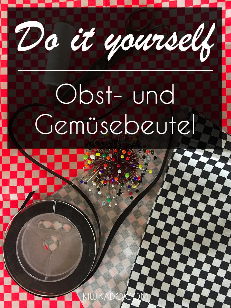 DIY Anleitung Obst- und Gemüsebeutel Pinterest
