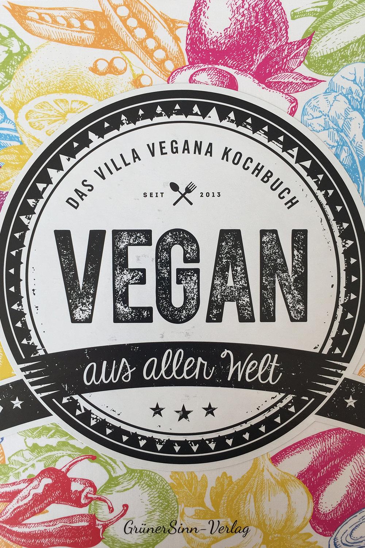 Vegan aus aller Welt – Das Villa Vegana Kochbuch - Jens Schmitt, Miriam Spann